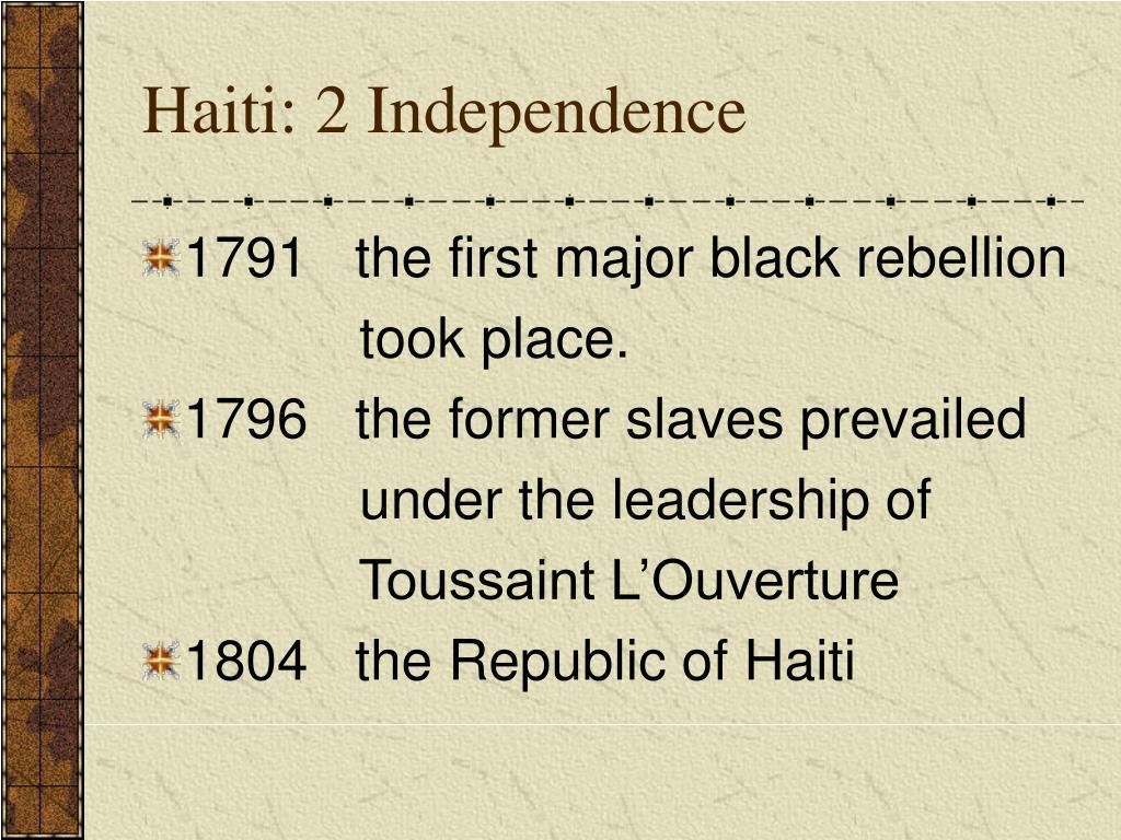 Haiti: 2 Independence