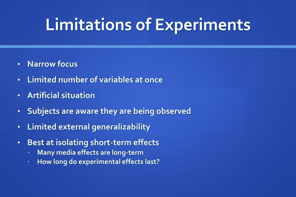 Limitations of Experiments