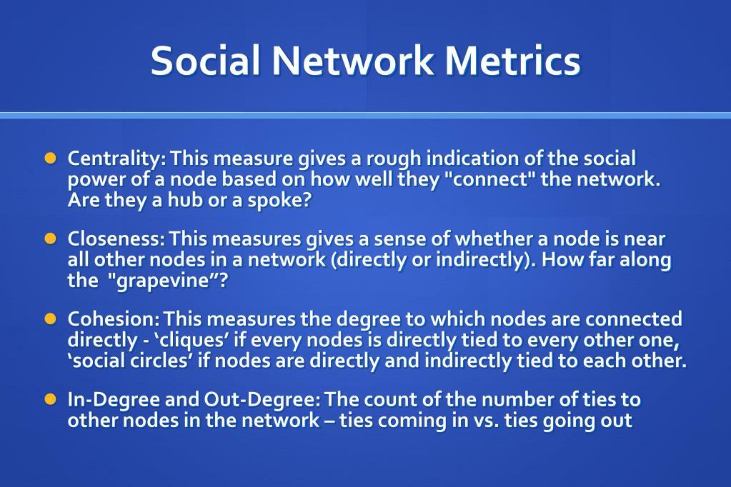 Social Network Metrics