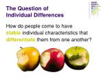 the question of individual differences