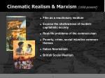 cinematic realism marxism 1930 present