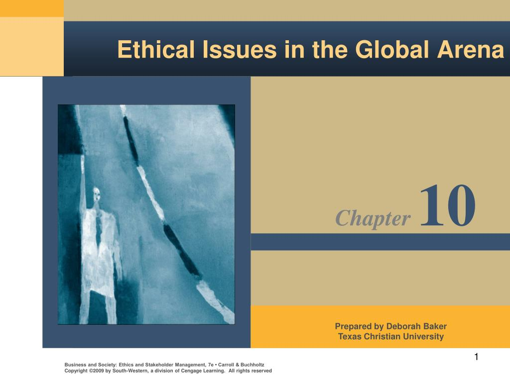 ethical issues in the global arena l.