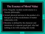 the essence of moral value