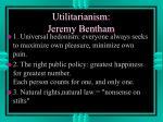utilitarianism jeremy bentham
