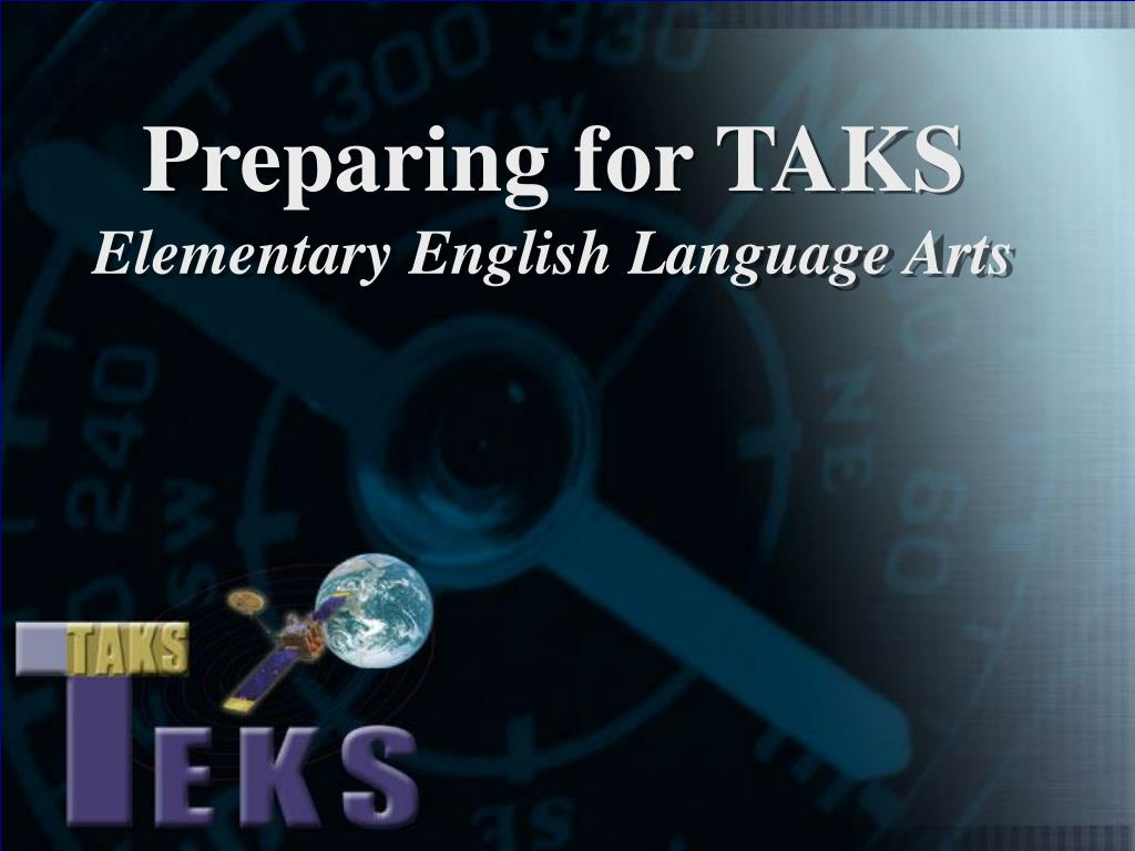 preparing for taks elementary english language arts l.