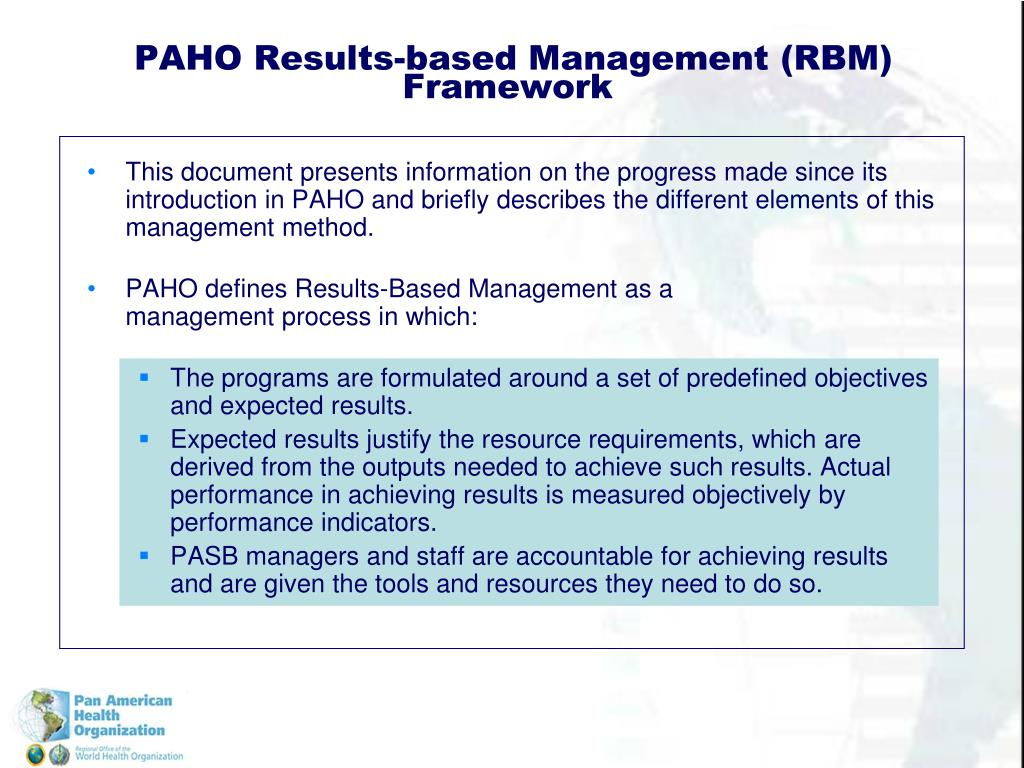 This document presents information on the progress made since its introduction in PAHO and briefly describes the different elements of this management method.