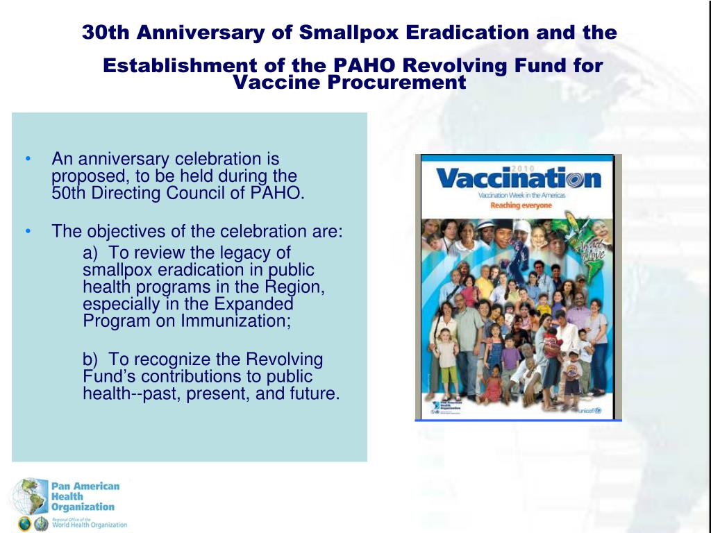 30th Anniversary of Smallpox Eradication and the