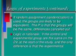 logic of experiments continued