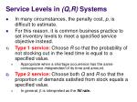 service levels in q r systems