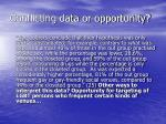conflicting data or opportunity3
