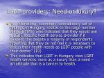 lgbt providers need or luxury