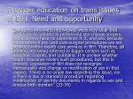 provider education on trans issues in bih need and opportunity