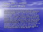 putting data in context overall quality of care