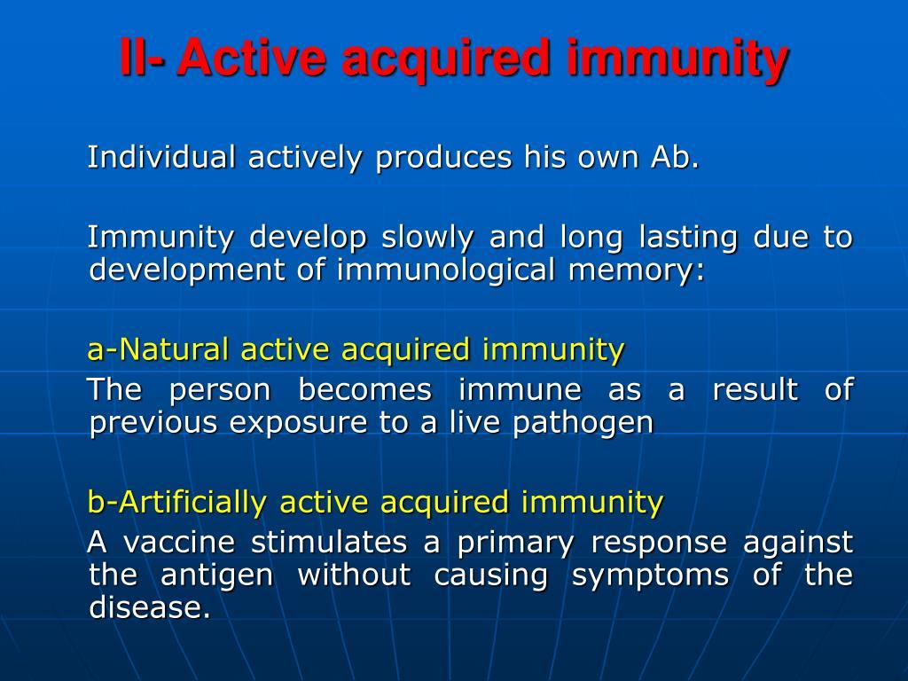 II- Active acquired immunity