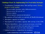 challenges faced in implementing new food safety strategies23