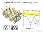 3d photonic crystal complete gap e 12 1
