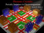 photonic crystals periodic surprises in electromagnetism