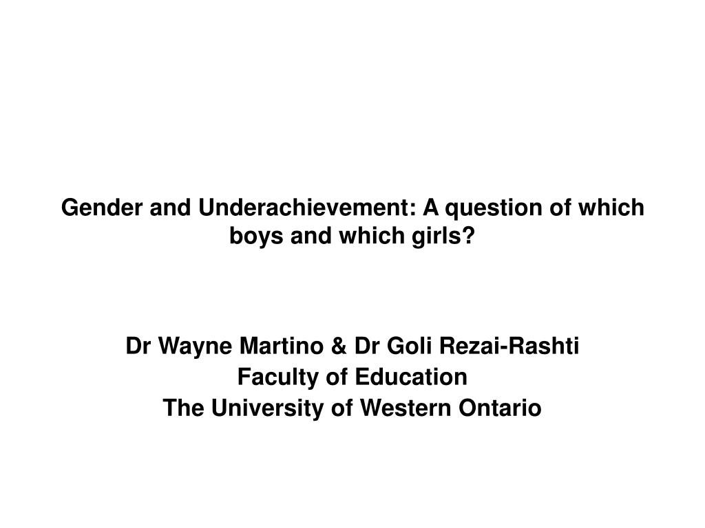 gender and underachievement a question of which boys and which girls l.