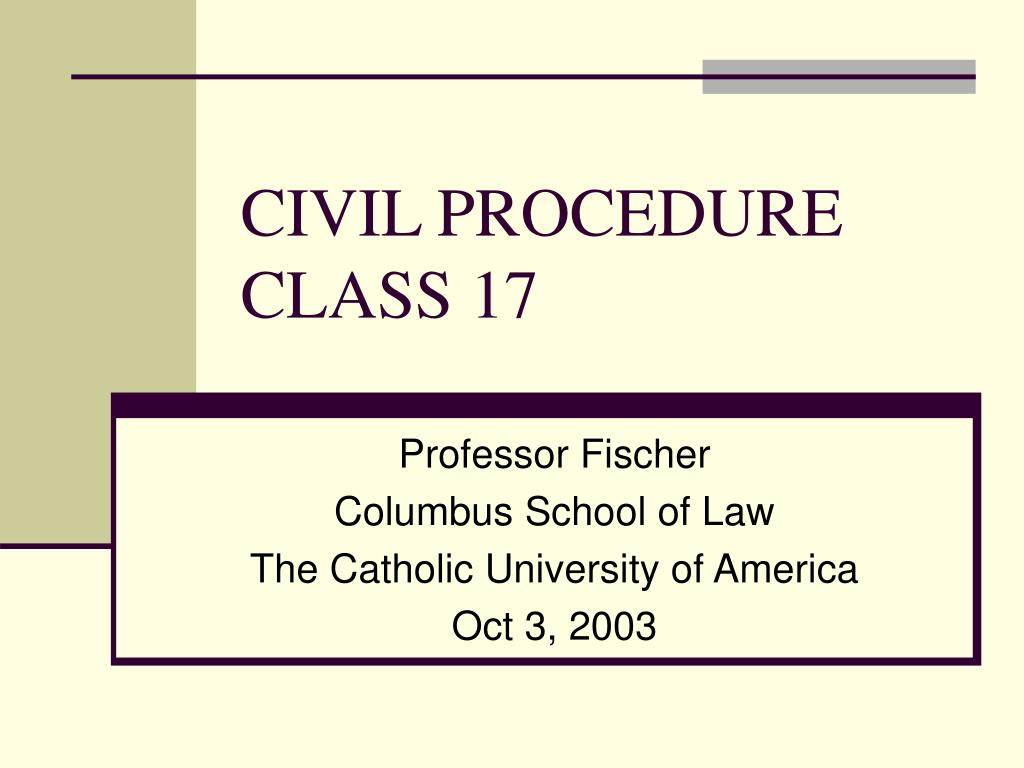 civil procedure class 17 l.