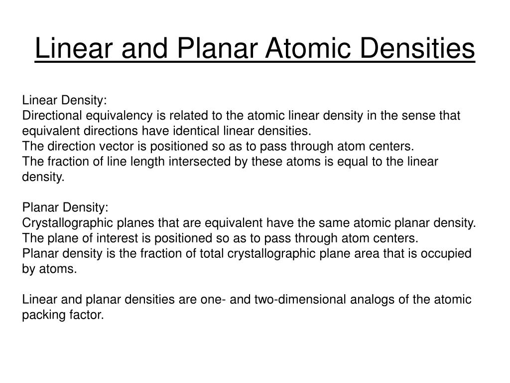 linear and planar atomic densities l.