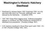 washington s historic hatchery steelhead