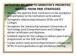 activities related to minister s priorities arising from pme strategies
