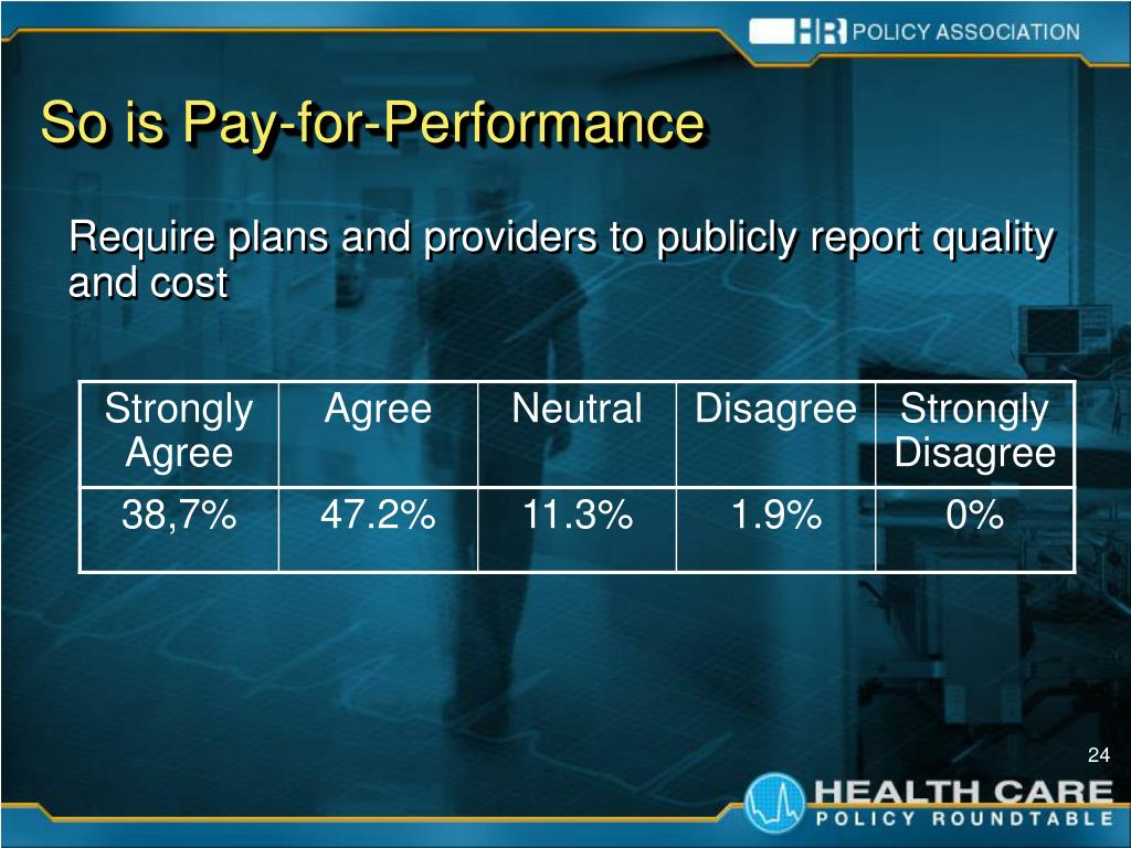 So is Pay-for-Performance