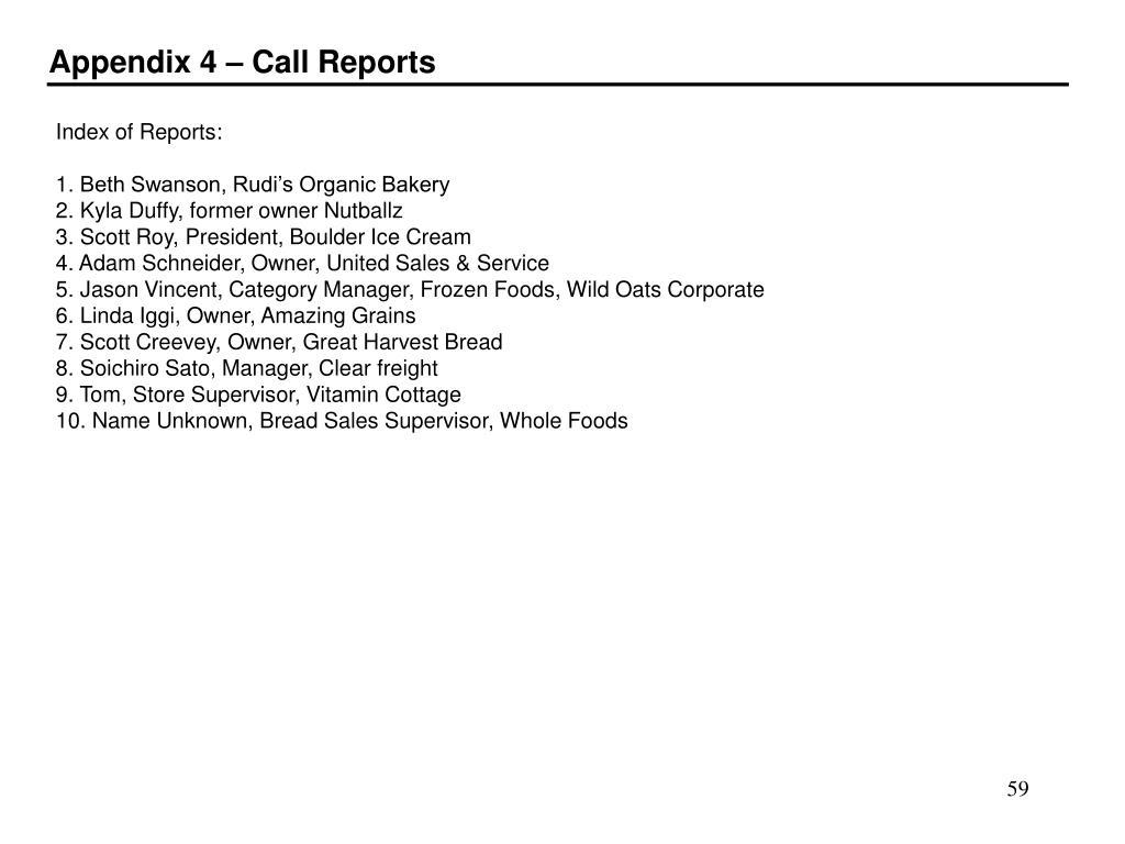 Appendix 4 – Call Reports