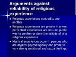 arguments against reliability of religious experience