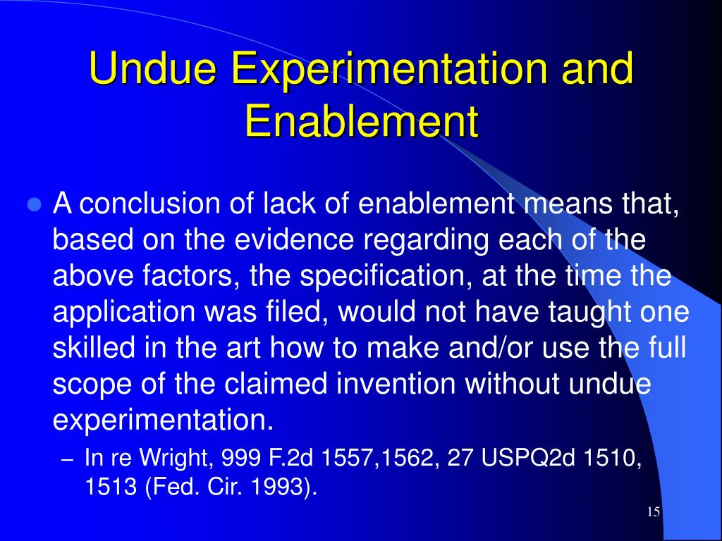 Undue Experimentation and Enablement