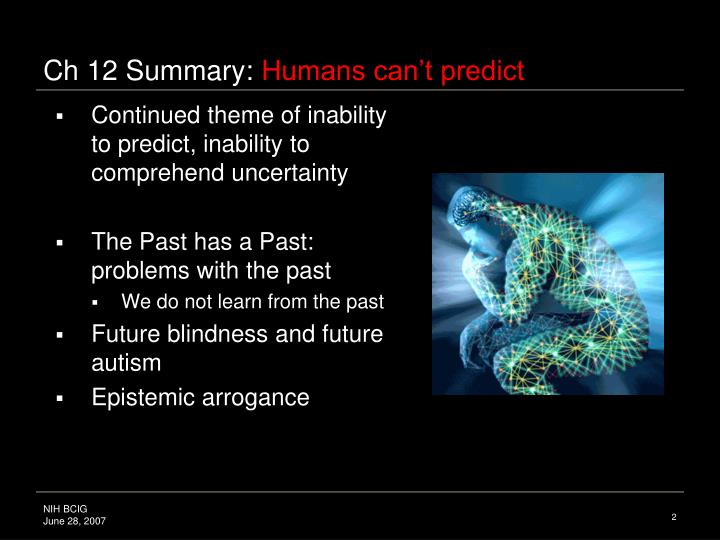Ch 12 summary humans can t predict