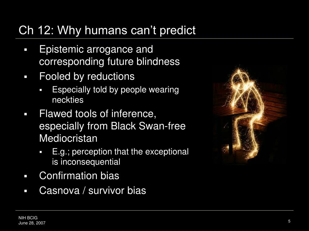 Ch 12: Why humans can't predict