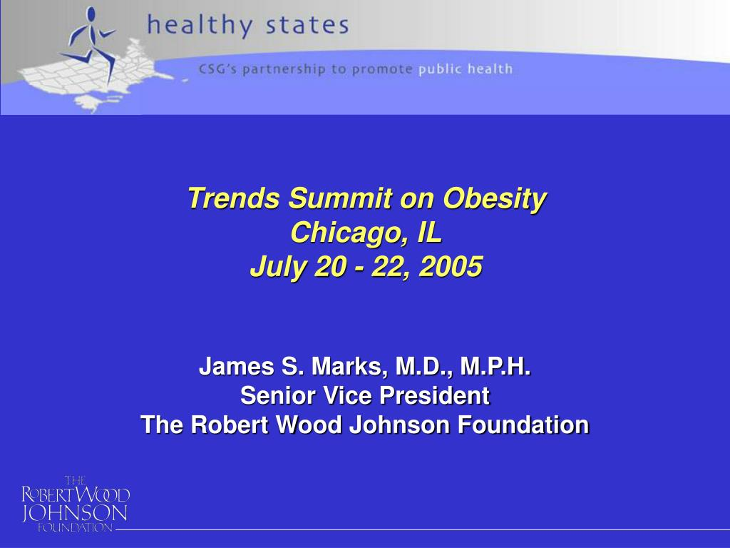james s marks m d m p h senior vice president the robert wood johnson foundation l.