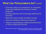 what can policymakers do cont d