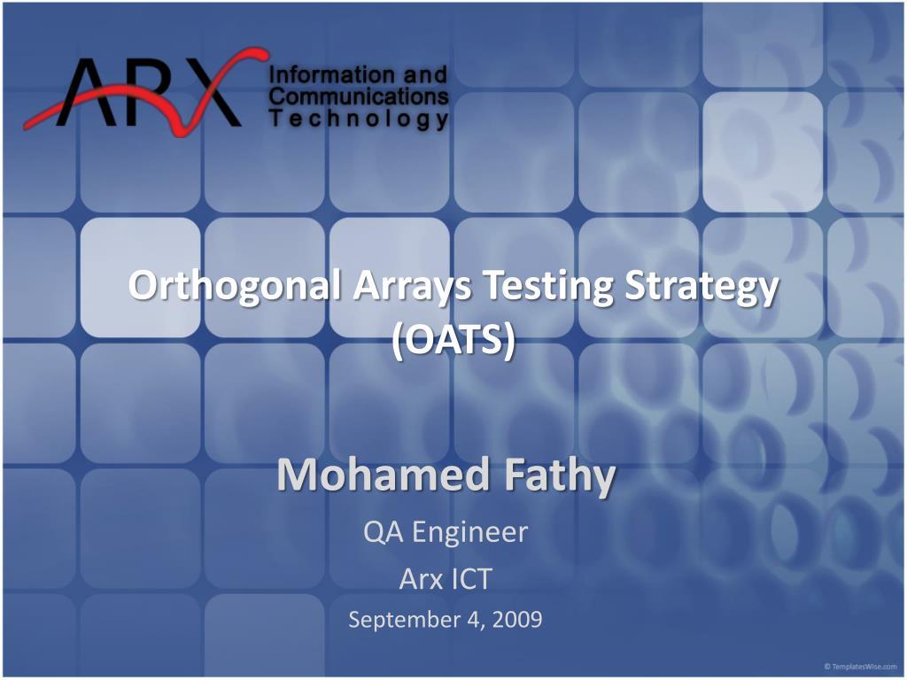 orthogonal arrays testing strategy oats l.