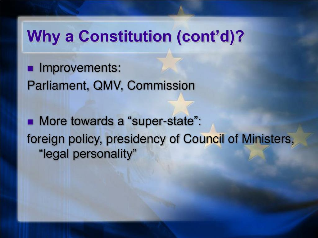 Why a Constitution (cont'd)?