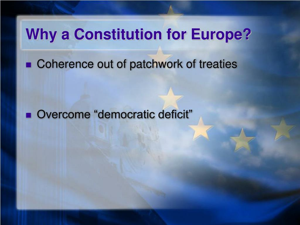 Why a Constitution for Europe?
