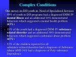 complex conditions27