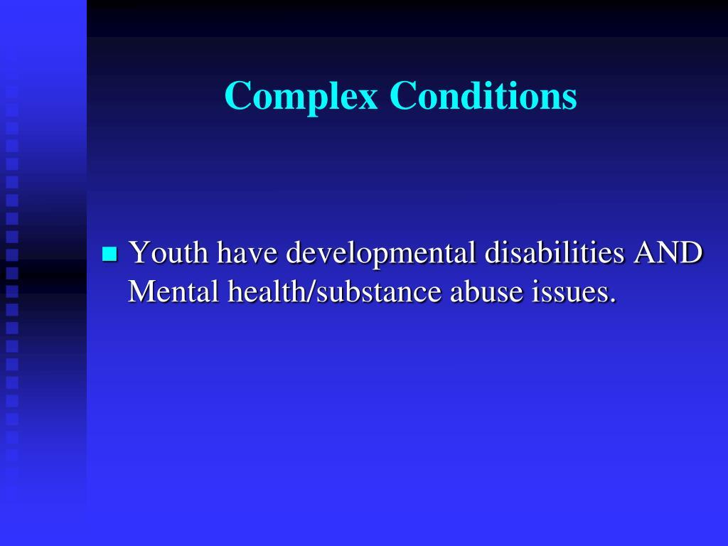 Complex Conditions