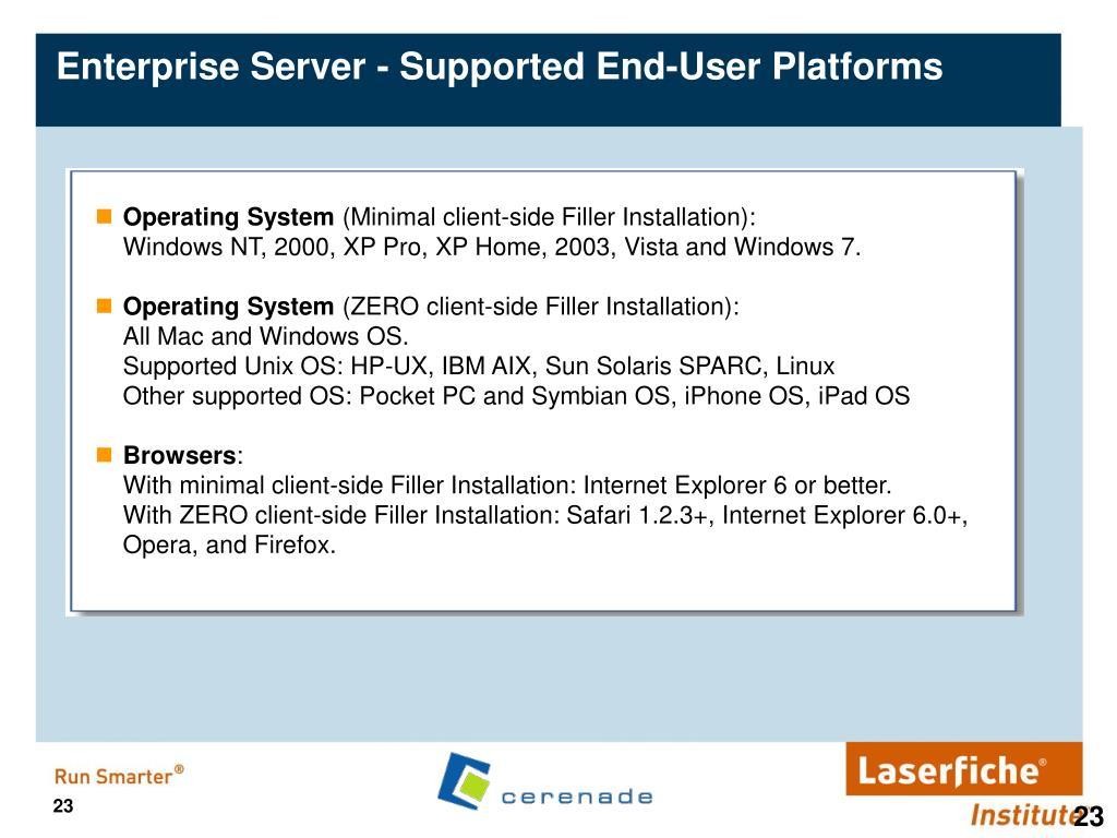 Enterprise Server - Supported End-User Platforms