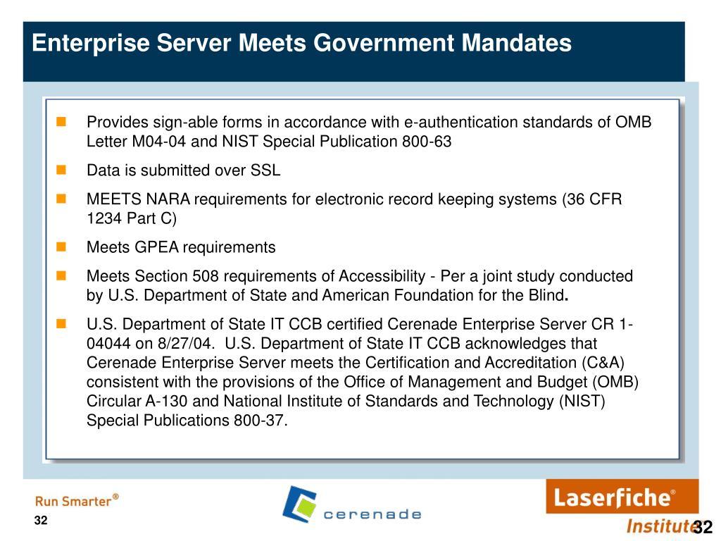 Enterprise Server Meets Government Mandates