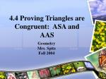 4 4 proving triangles are congruent asa and aas