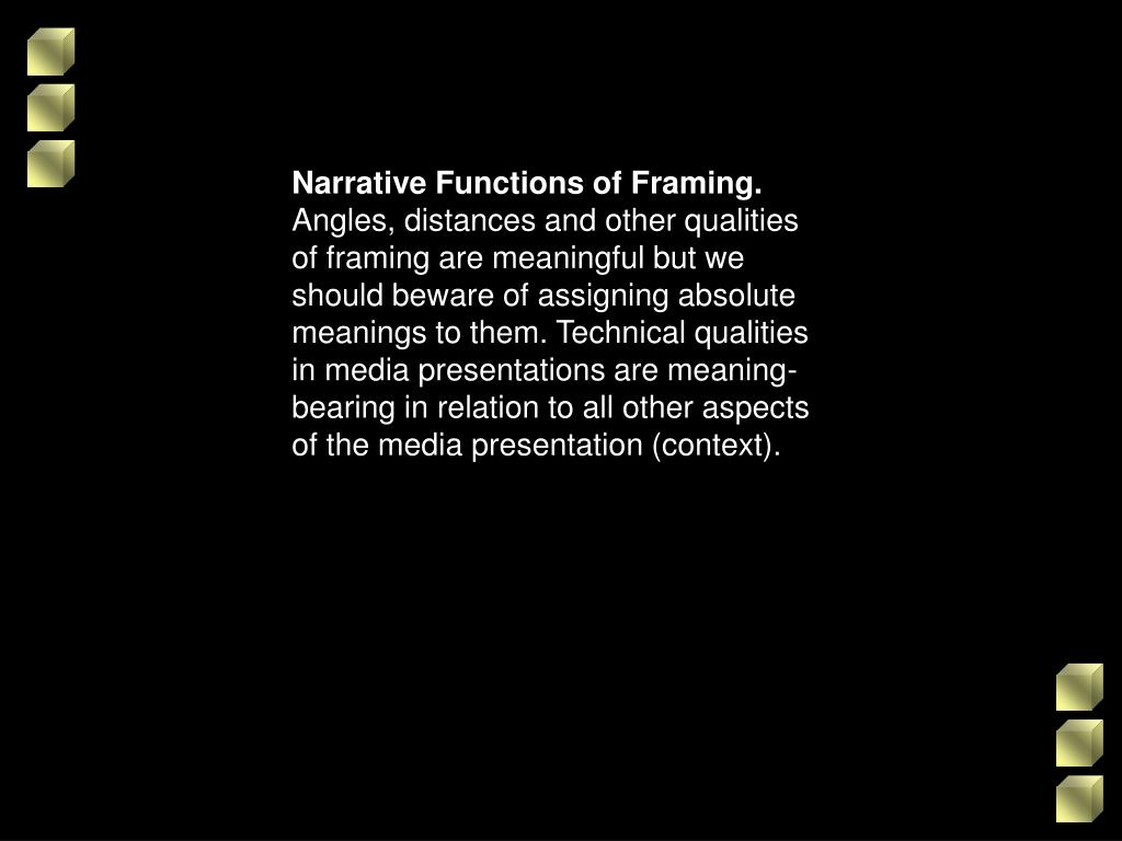 Narrative Functions of Framing.