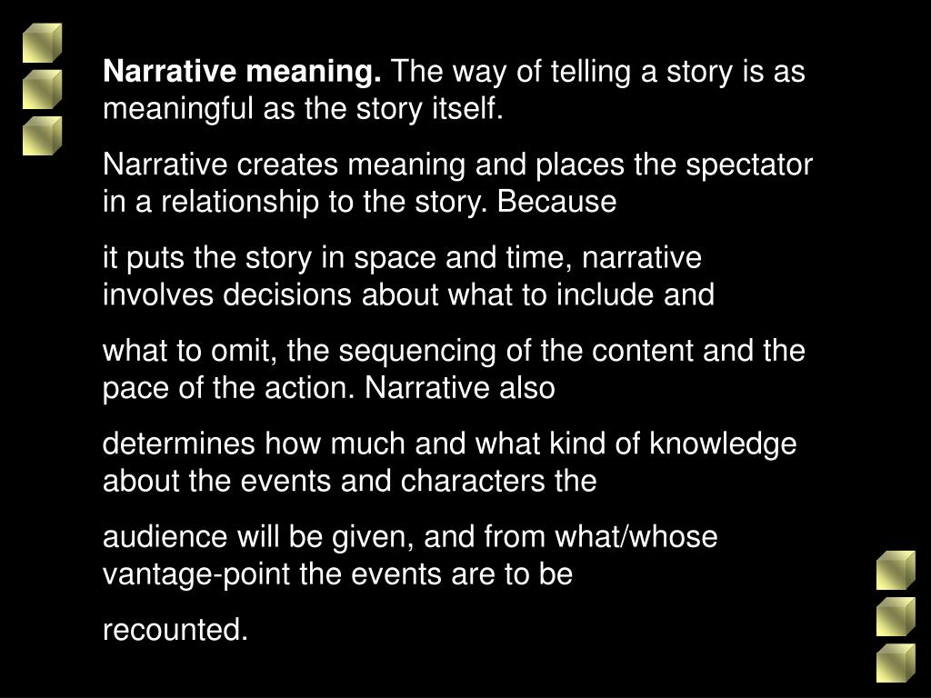 Narrative meaning.
