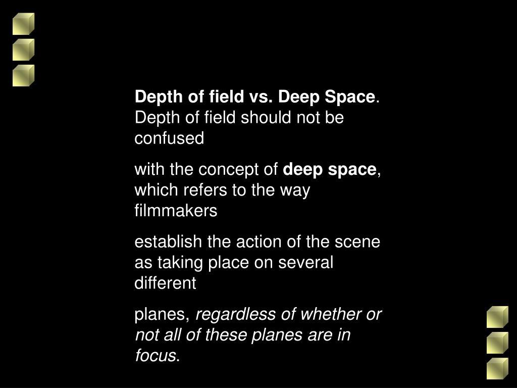 Depth of field vs. Deep Space