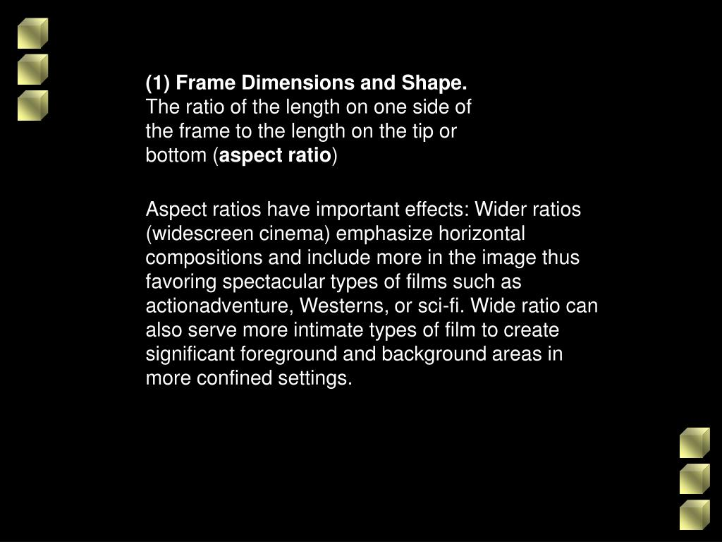 (1) Frame Dimensions and Shape.