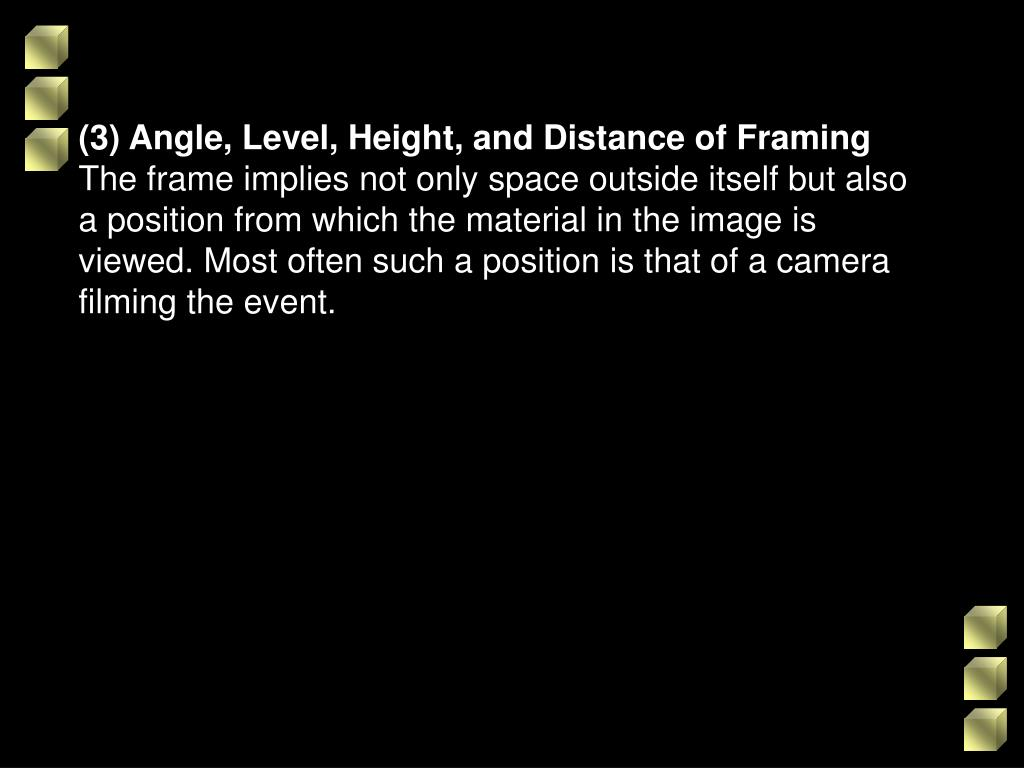 (3) Angle, Level, Height, and Distance of Framing