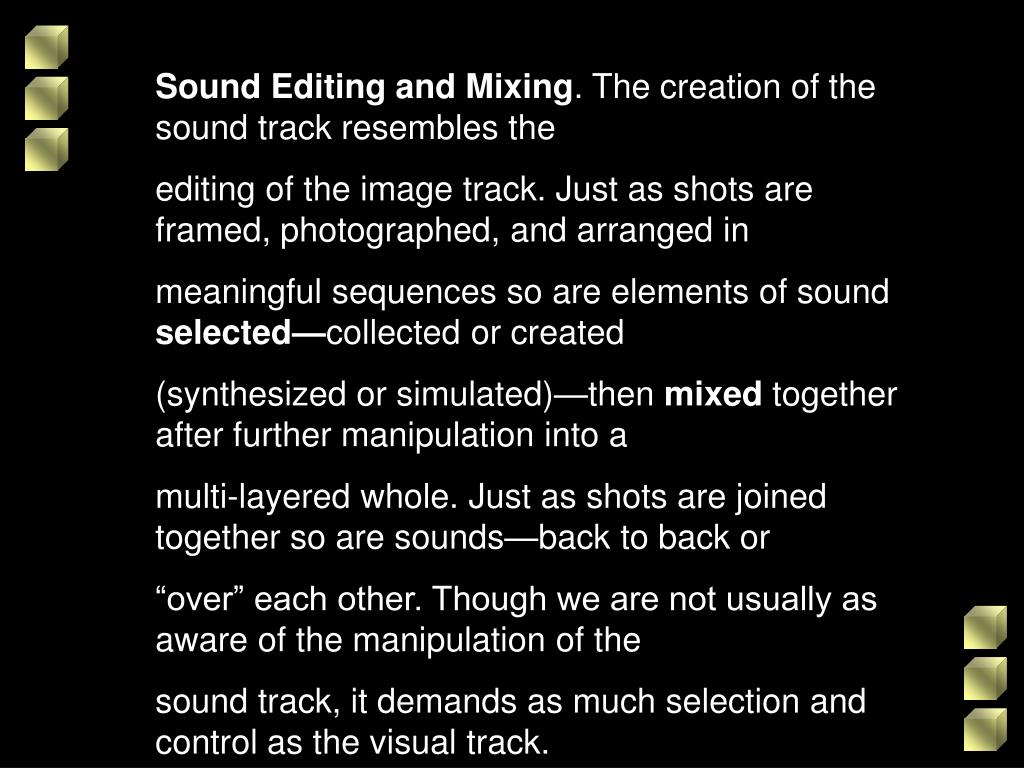 Sound Editing and Mixing