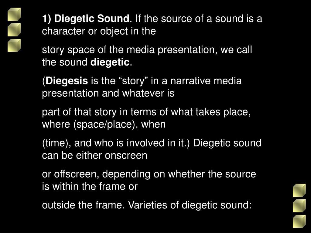 1) Diegetic Sound