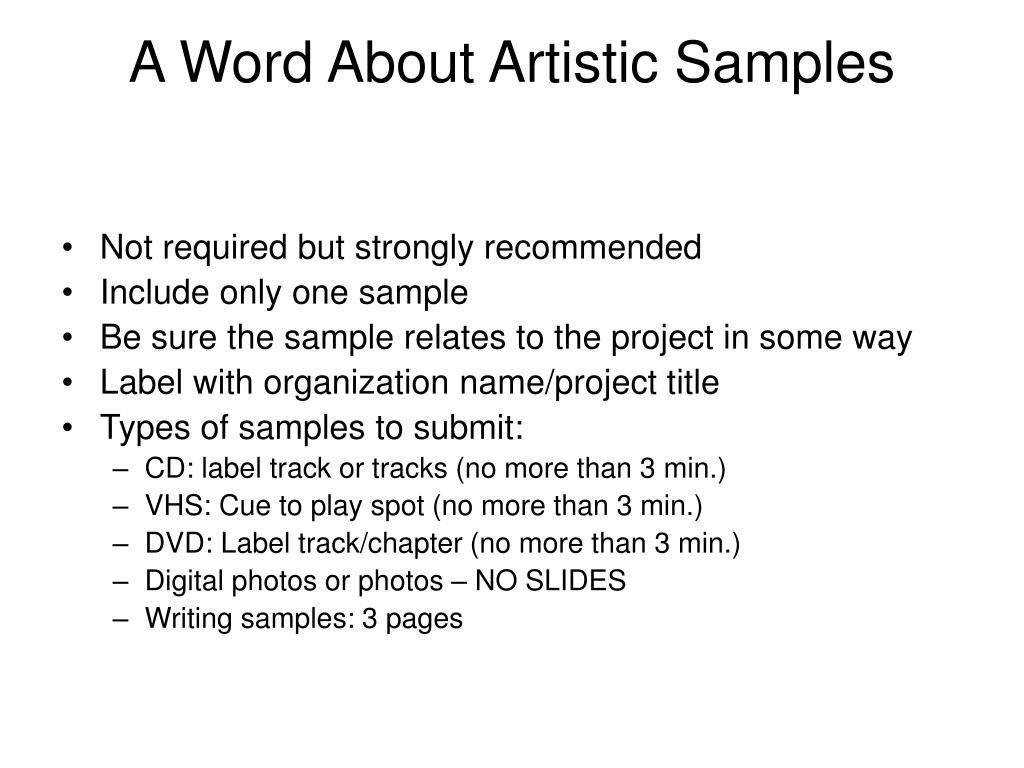 A Word About Artistic Samples